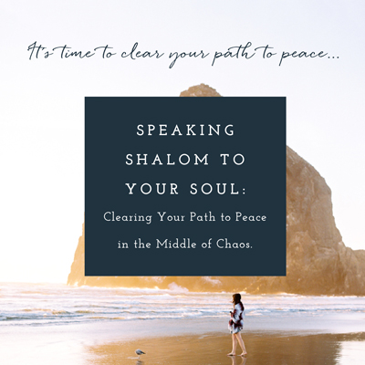 Speaking Shalom to Your Soul Graphic