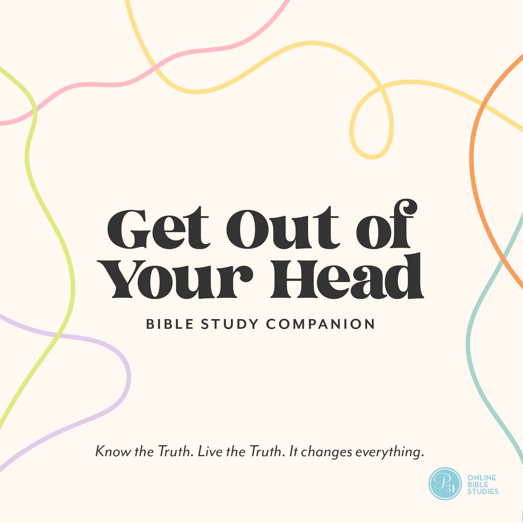 """""""Get Out of Your Head"""" by Jennie Allen   P31 OBS Study"""
