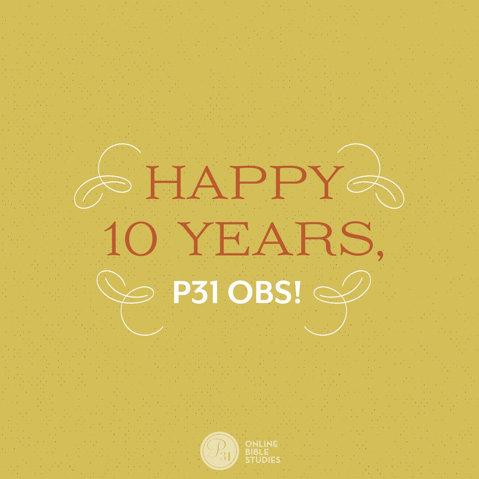 P31 Online Bible Studies | 10 Year Anniversary
