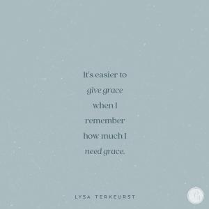 When Giving Grace Feels Hard