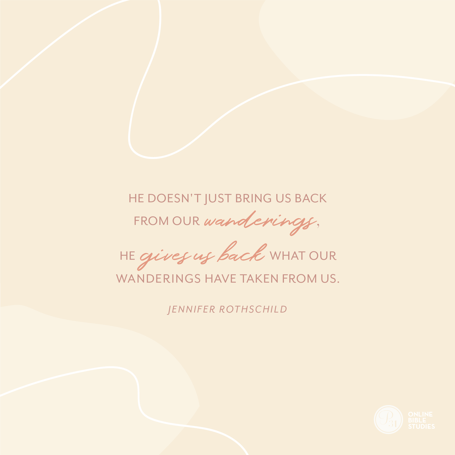 """He doesn't just bring us back from our wanderings, He gives us back what our wanderings have taken from us."" - Jennifer Rothschild  #Psalm23Study 