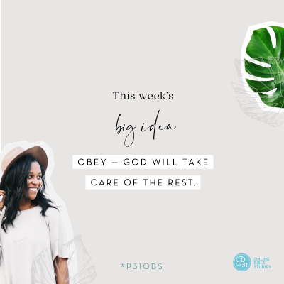 """Obey -- God will take care of the rest."" 