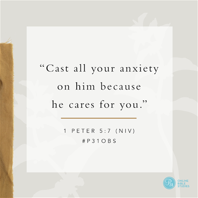 """1 Peter 5:7 (NIV) 