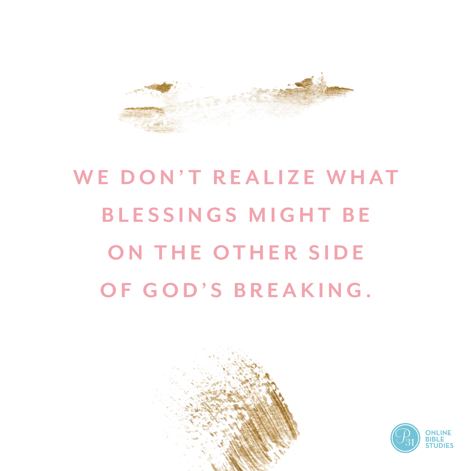 """We don't realize what blessings might be on the other side of God's breaking."" - Craig Groeschel  #DangerousPrayers 