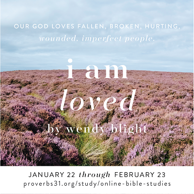 """The next Proverbs 31 Online Bible study is """"I Am Loved"""" by Wendy Blight! Study starts January 22. Learn more and sign up here --> http://www.proverbs31.org/online-bible-studies/ #IAmLoved #P31OBS"""