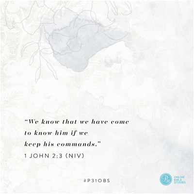 "1 John 2:3 (NIV) | ""We know that we have come to know him if we keep his commands."" 