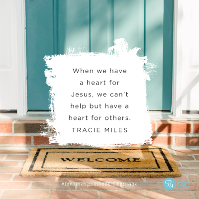"""When we have a heart for Jesus, we can't help but have a heart for others."" - Tracie Miles  #lovelifeagainbook 